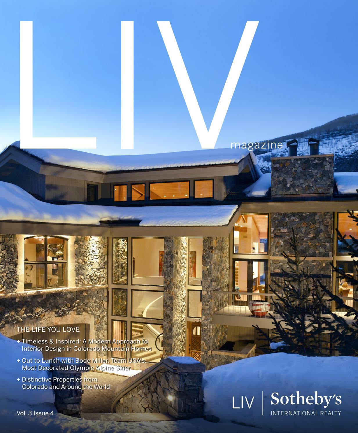 Superb LIV Magazine Vol 3 Issue 4 2017 By LIV Sothebyu0027s International Realty    Issuu