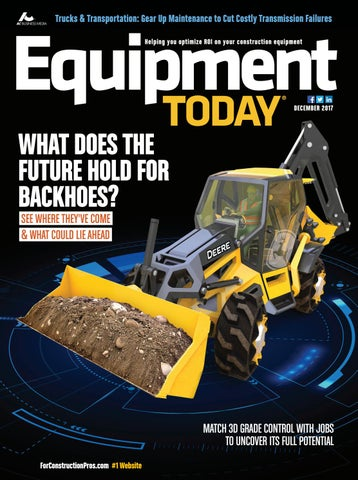 Equipment Today December 2017 by ForConstructionPros com - issuu