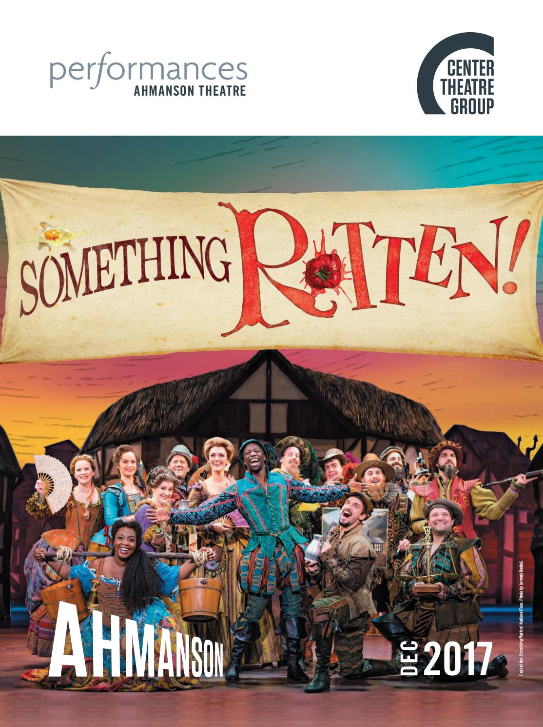 Something Rotten! at Center Theatre Group, Performances magazine December  2017