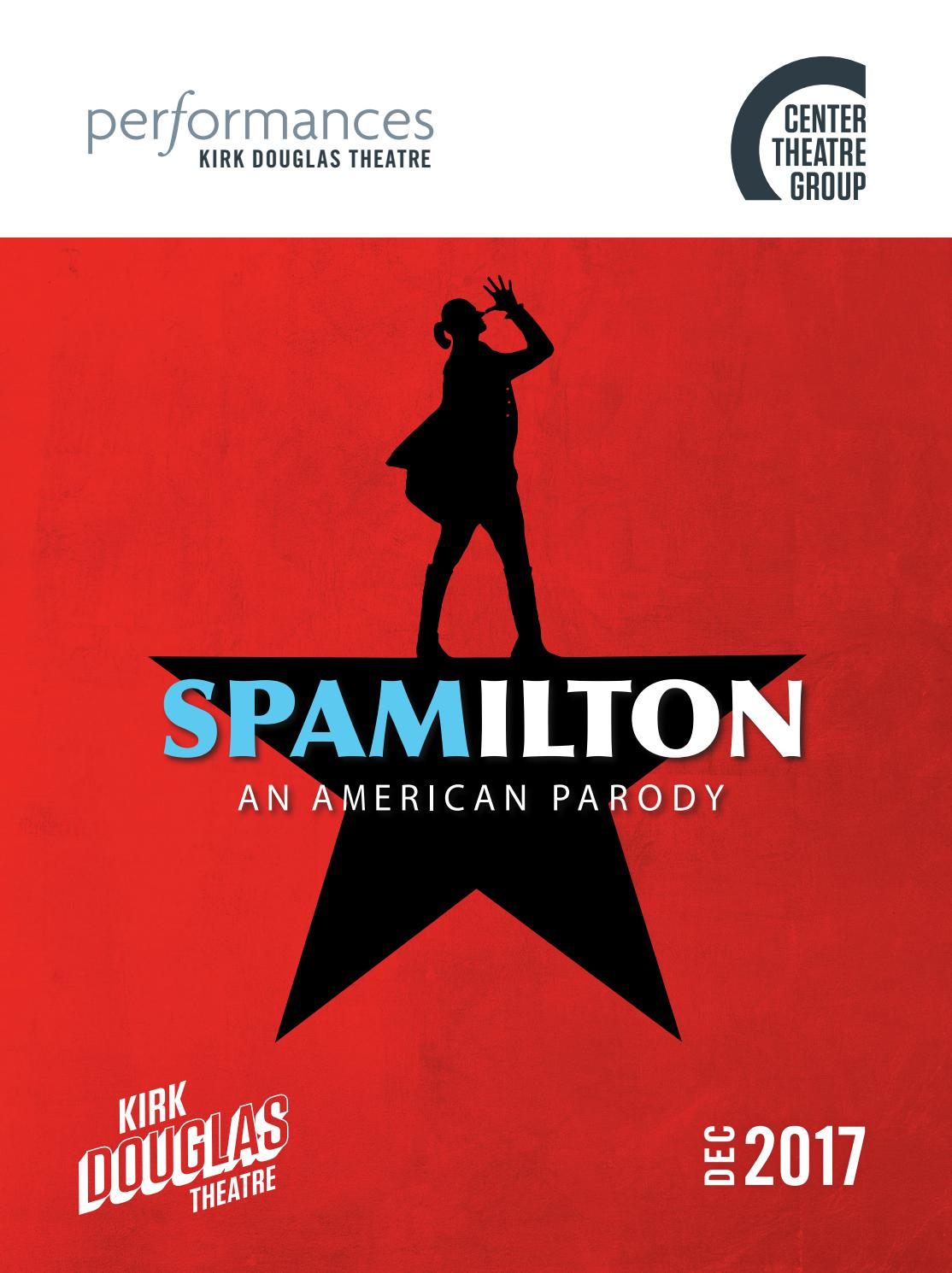 Spamilton at Center Theatre Group, Performances magazine December