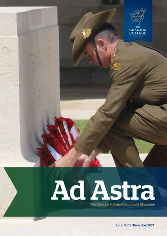 ad astra no 133 dec 2017 by geelong college issuu