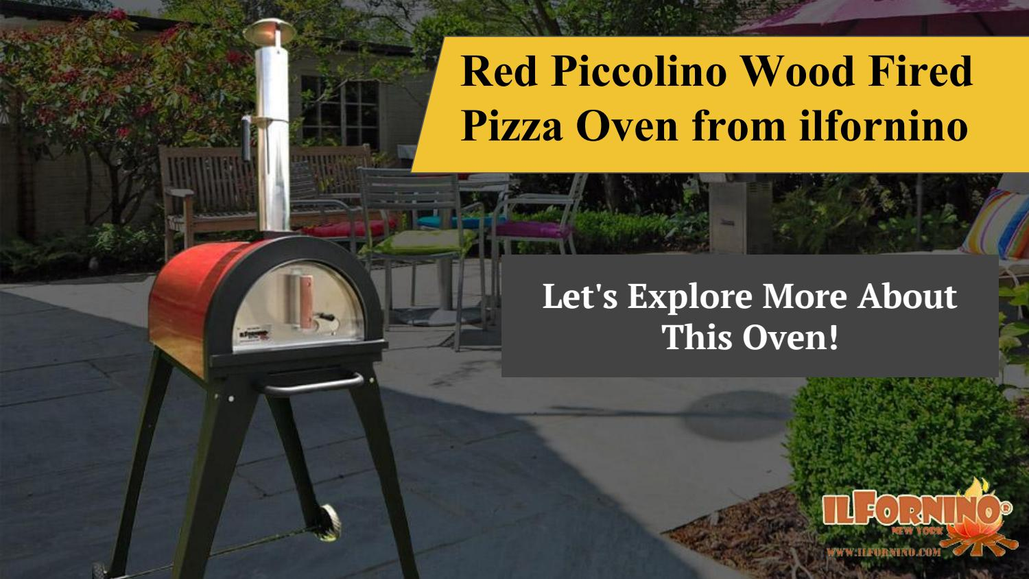 Red Piccolino Wood Fired Pizza Oven From Ilfornino By Carrie Hester Issuu