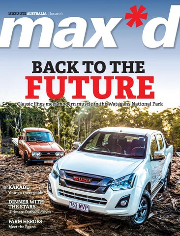 a15e49b986 max d Issue 19 by Isuzu UTE Australia - issuu