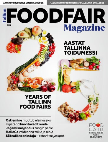 bb63f889195 TALLINN FOODFAIR MAGAZINE 2017 by Menu Kirjastus - issuu