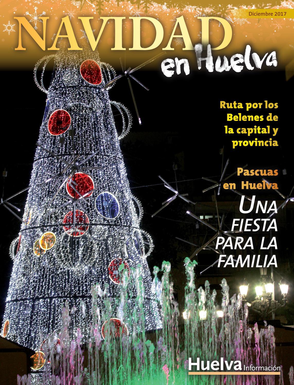 Huelva en Navidad by Joly Digital - issuu 38be758f022