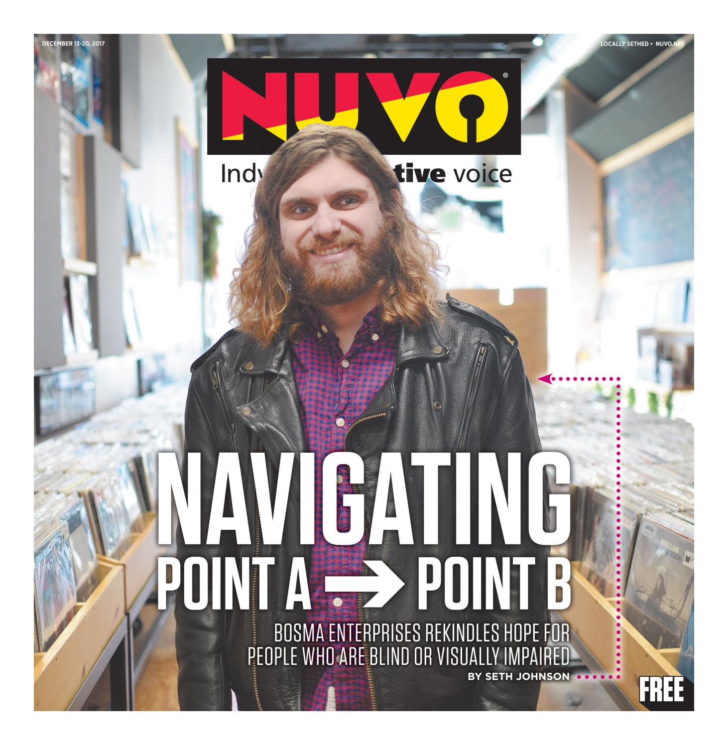 Nuvo Indy S Alternative Voice December 13 2017 By Nuvo