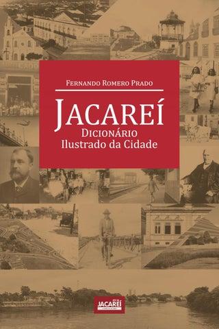 Jacareí - Dicionário Ilustrado da Cidade by fbsobralsitedejacarei ... a5f54427527c6