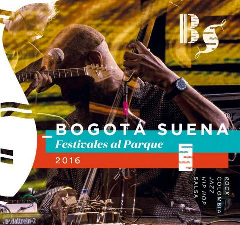 Bogotá suena 2016 digital by IDARTES - Instituto Distrital de las ... db21a9d9225
