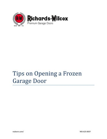 Tips On Opening A Frozen Garage Door By Richards Wilcox Canada Issuu