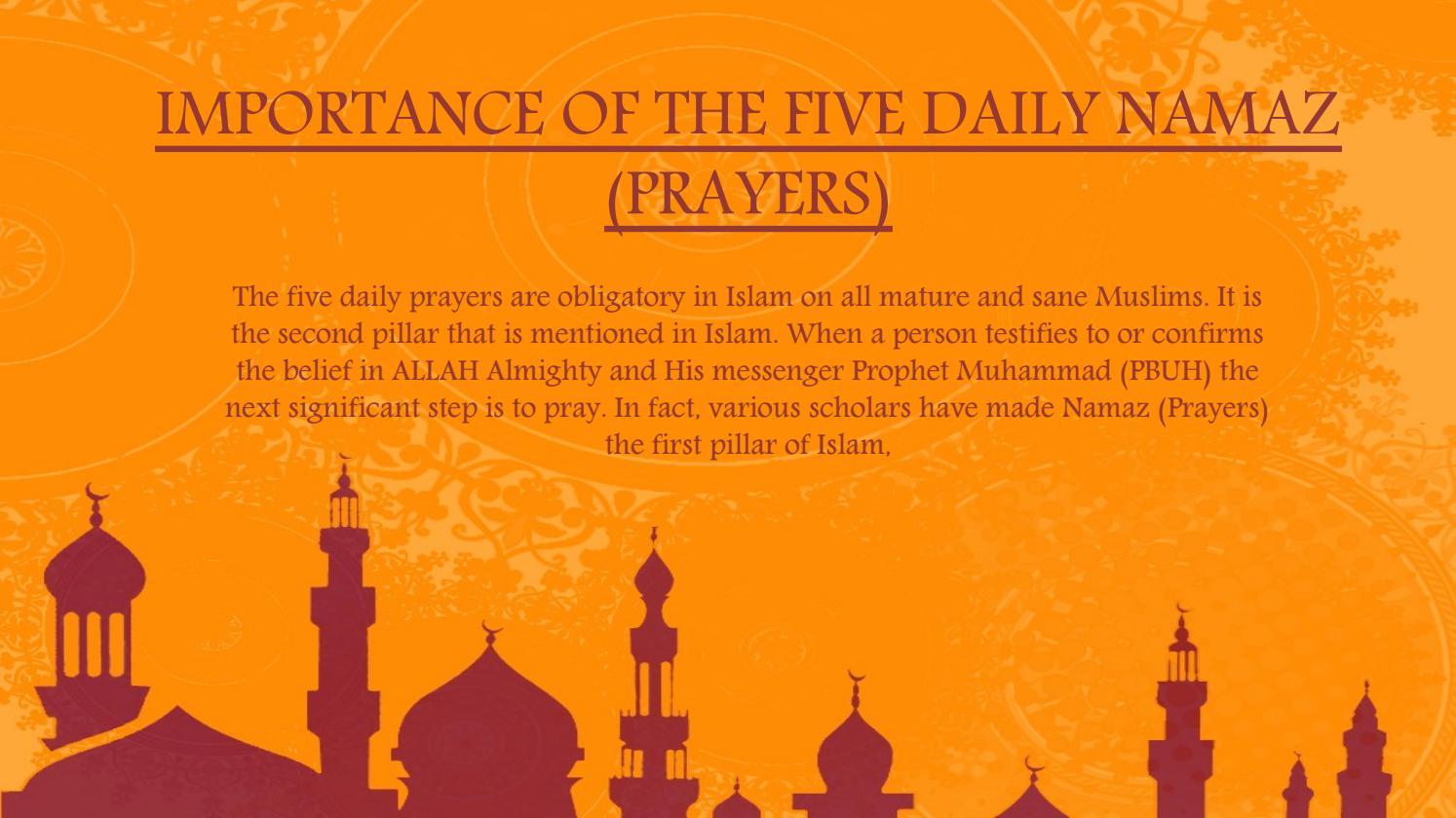 Importance Of The Five Daily Namaz (prayers) by Saudi Tours