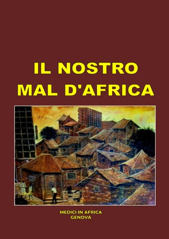 Il nostro mal d Africa by medici in africa - issuu 0b28363b2f1