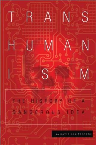 b668f8f143 Livingstone transhumanism by Samuel Alejandro - issuu