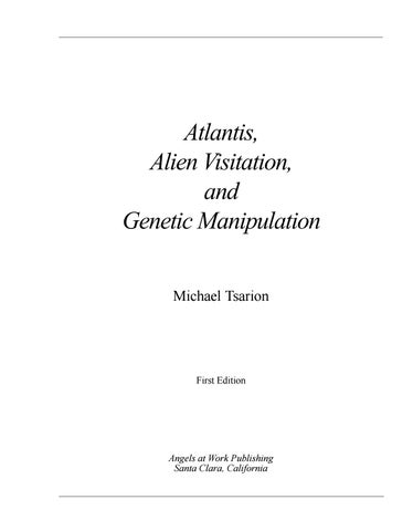 Michael tsarion atlantis, alien visitation and genetic