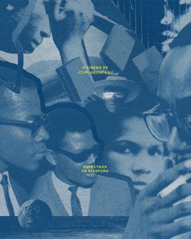 494e22f753a O Cinema de John Akomfrah – Espectros da Diáspora