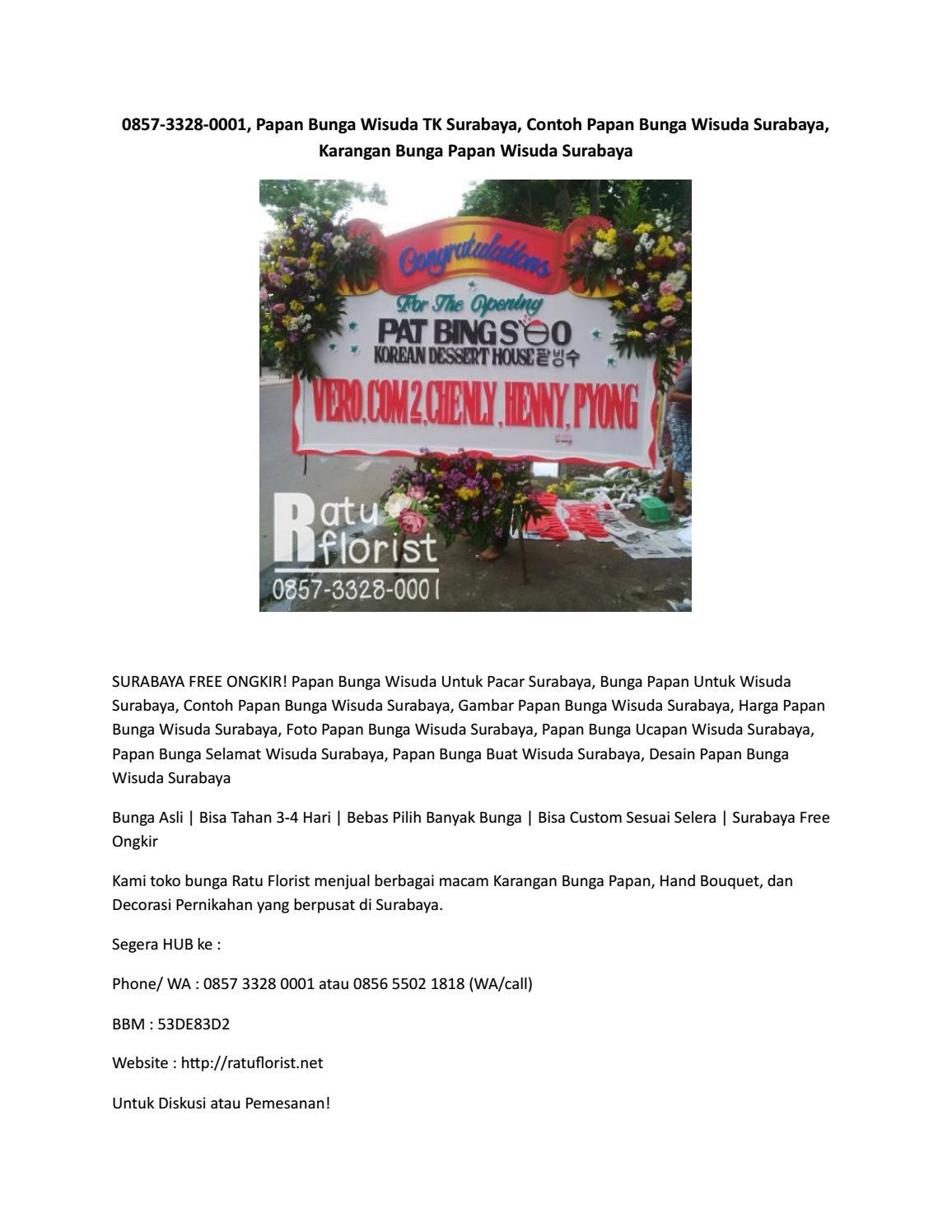 0857 3328 0001 Papan Bunga Wisuda Tk Surabaya Contoh Papan Bunga Wisuda Surabaya Karangan Bunga P By Ratu Florist Surabaya Issuu