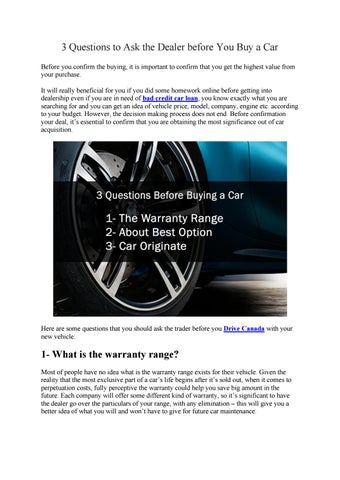 Questions To Ask When Buying A Car >> 3 Questions To Ask The Dealer Before You Buy A Car By Drive
