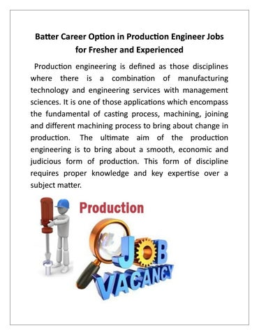batter career option in production engineer jobs for fresher and experienced production engineering is defined as those disciplines where there is a
