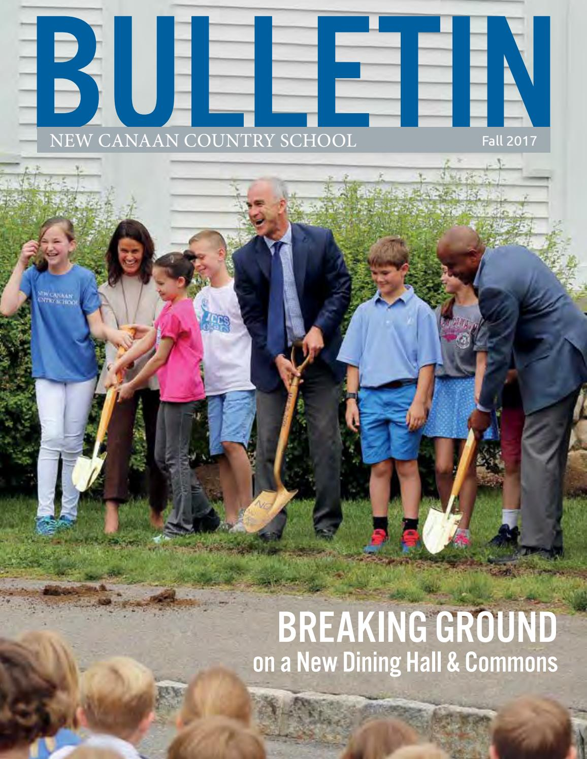 a945a9779ec2 NCCS Bulletin Fall 2017 by New Canaan Country School - issuu