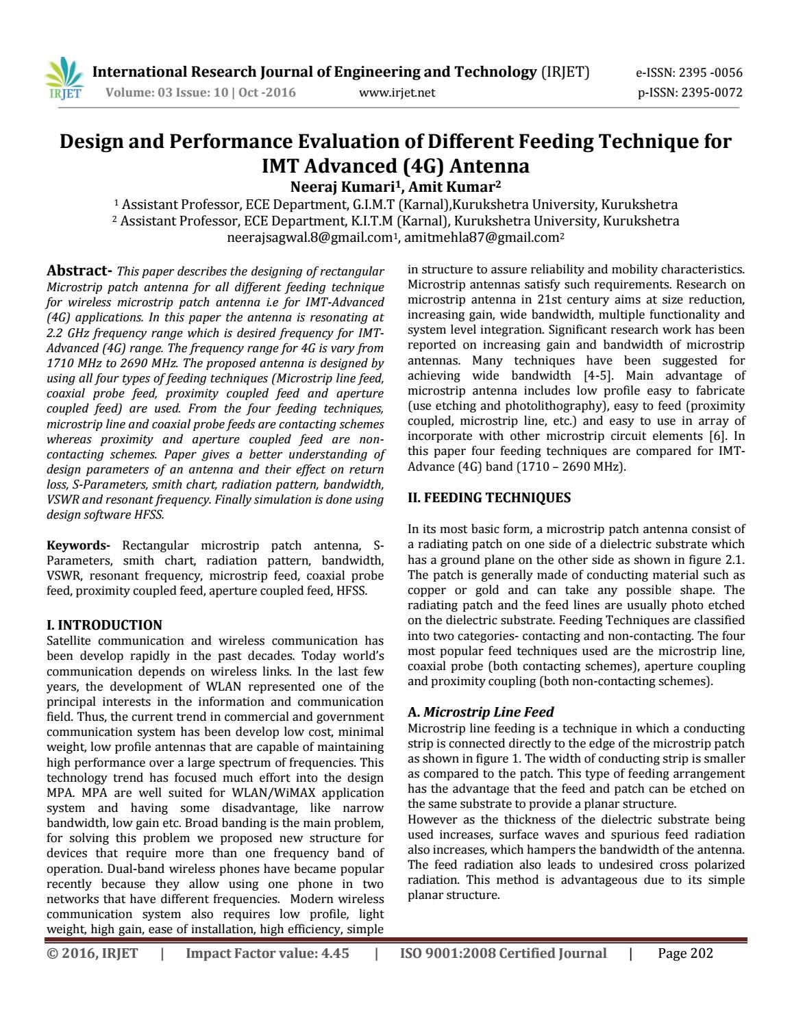 Design and Performance Evaluation of Different Feeding