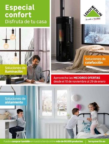 Catálogo Leroy Merlin Especial Confot Disfruta De Tu Casa By Ofertas