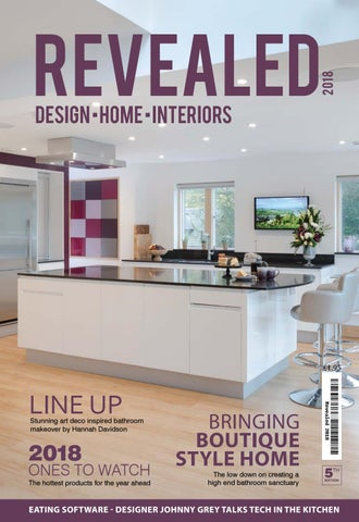 Page 1. 2018. Revealed DESIGN HOME INTERIORS