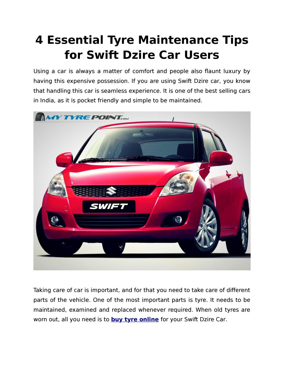4 Essential Tyre Maintenance Tips For Swift Dzire Car Users 1 By