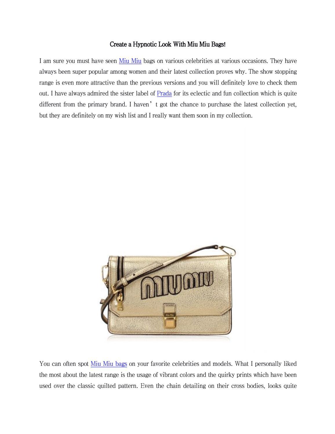 b7b5b0881cc5 Create a hypnotic look with miu miu bags by Darveys - issuu
