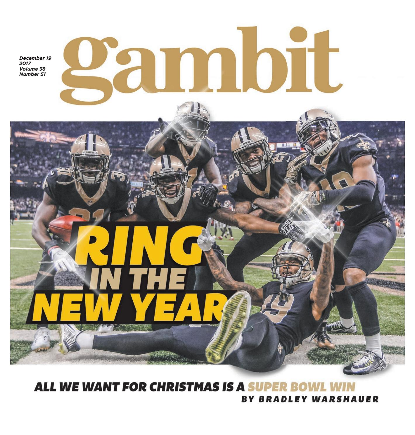 5d0d257c Gambit New Orleans, December 19, 2017 by Gambit New Orleans - issuu