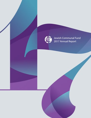 Jewish Communal Fund 2017 Annual Report By Jewish Communal Fund Issuu