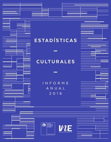 Estadísticas Culturales. Informe Anual 2016 by Ministerio de las ... 071fbdfe039