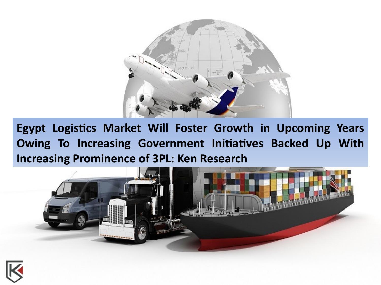 Future of Egypt Logistics Market, Growth Egypt Express