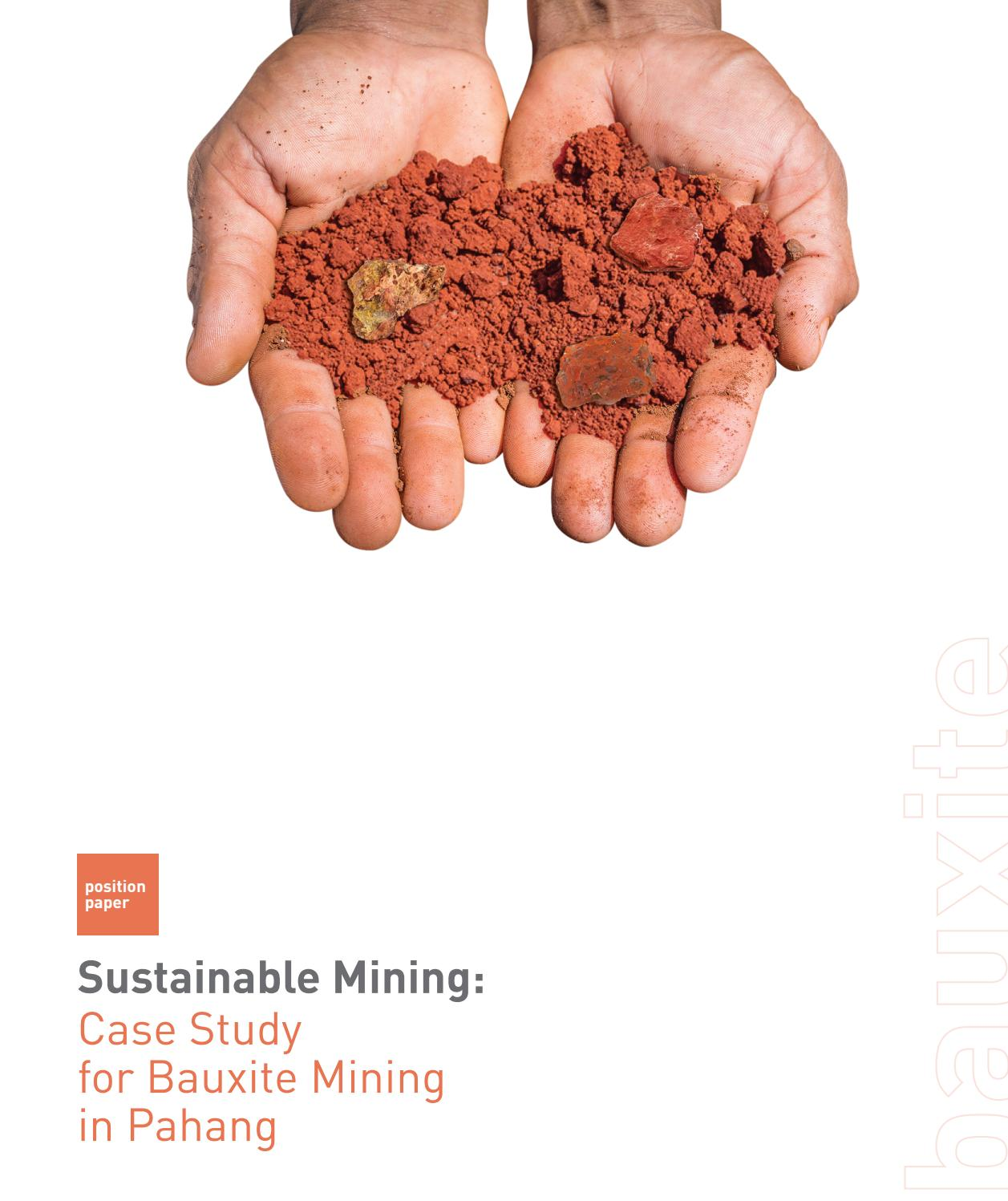 Sustainable Mining: Case Study for Bauxite Mining in Pahang