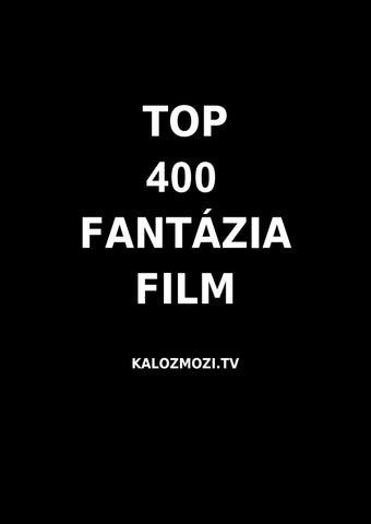 a0561b4836cf Top 400 fantázia film by kalozmozi - issuu