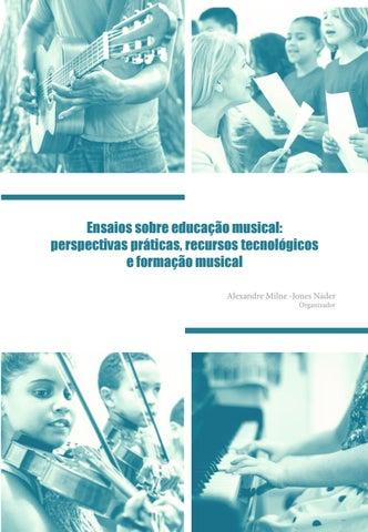 a338d63d4e Ensaios sobre educação musical perspectivas práticas