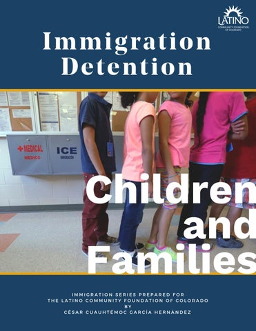 Immigration Detention - Children and Families by Latino