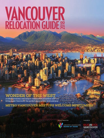 Vancouver Relocation Guide 2018 By Business In Vancouver Media Group