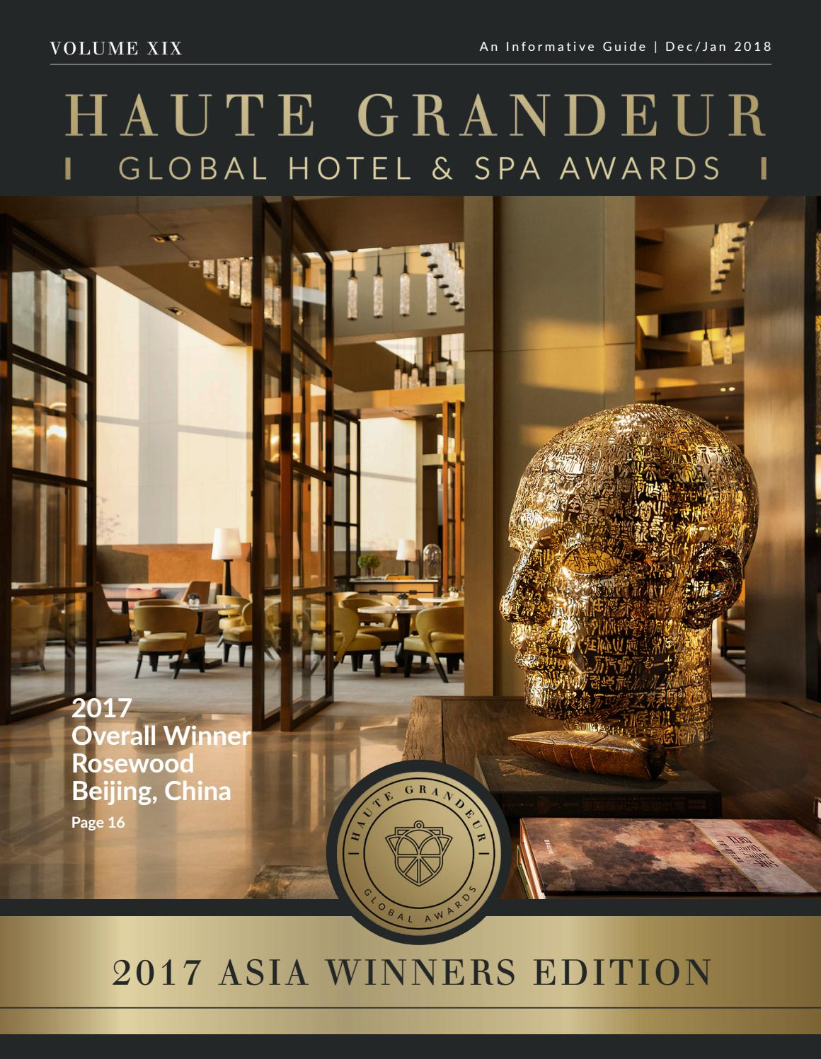 Haute Grandeur The Best In Hotels And Spas Dec Jan 2018 By Haute Grandeur Global Hotel Awards Issuu