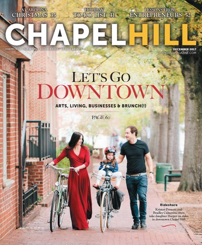 2f0ebef05d7 Chapel Hill Magazine December 2017 by Shannon Media - issuu