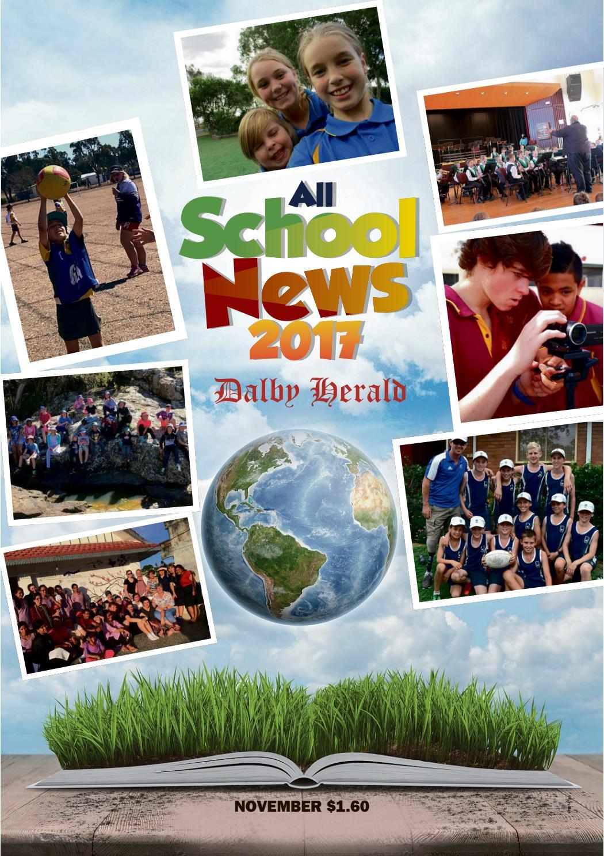 All School News 2017 - Dalby Herald by NRM Custom Publishing