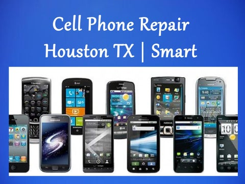 Cell Phone Repair Houston Tx Smart