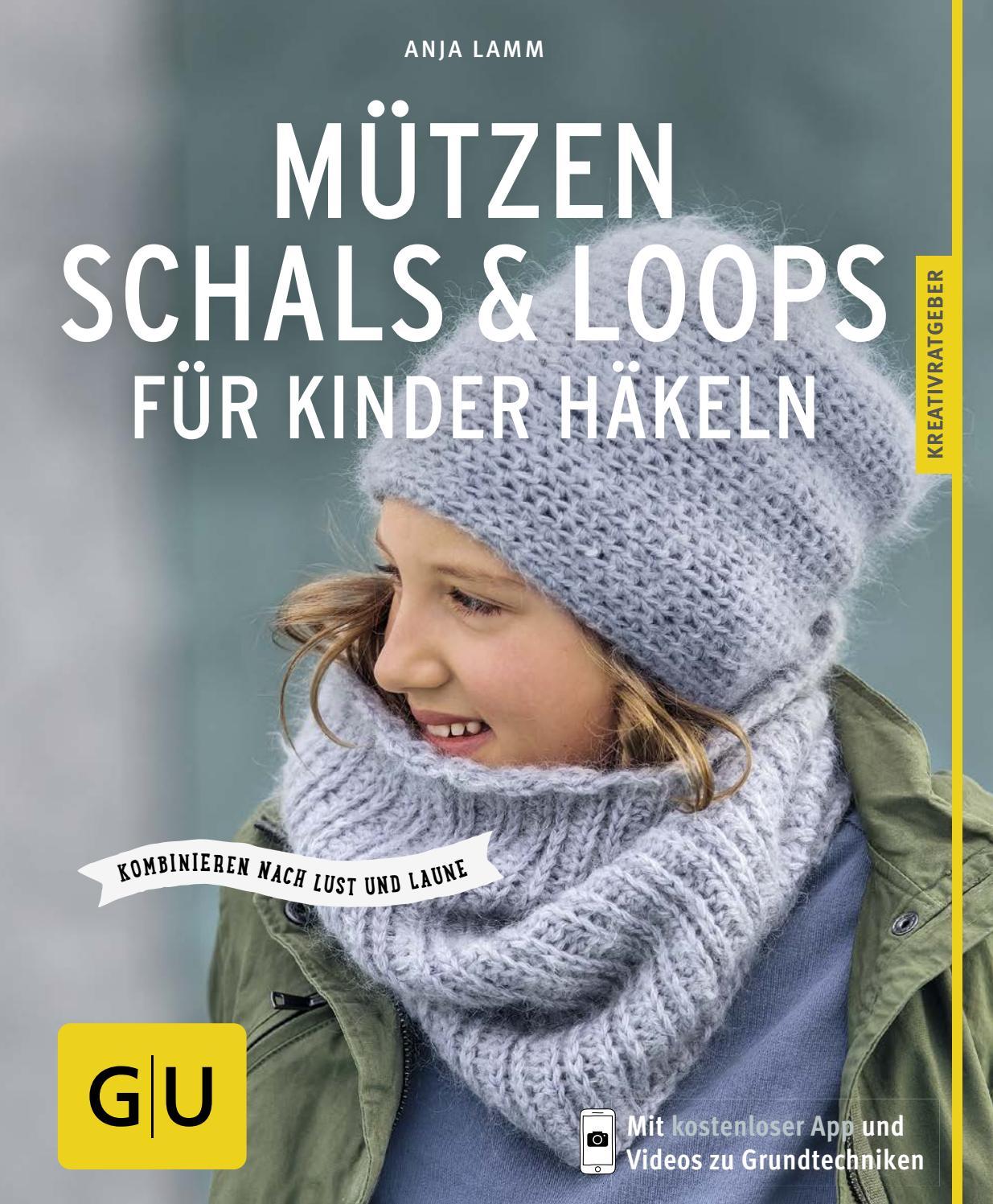 MÜTZEN, SCHALS & LOOPS FÜR KINDER HÄKELN by FILATI Wolle-Handstrick ...