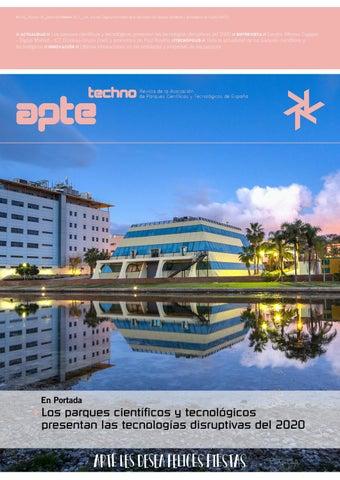 793496c85 Año XV  Número 60  Diciembre Febrero 2017   pvp. 3 euros. Órgano  Informativo de la Asociación de Parques Científicos y Tecnológicos de  España (APTE)