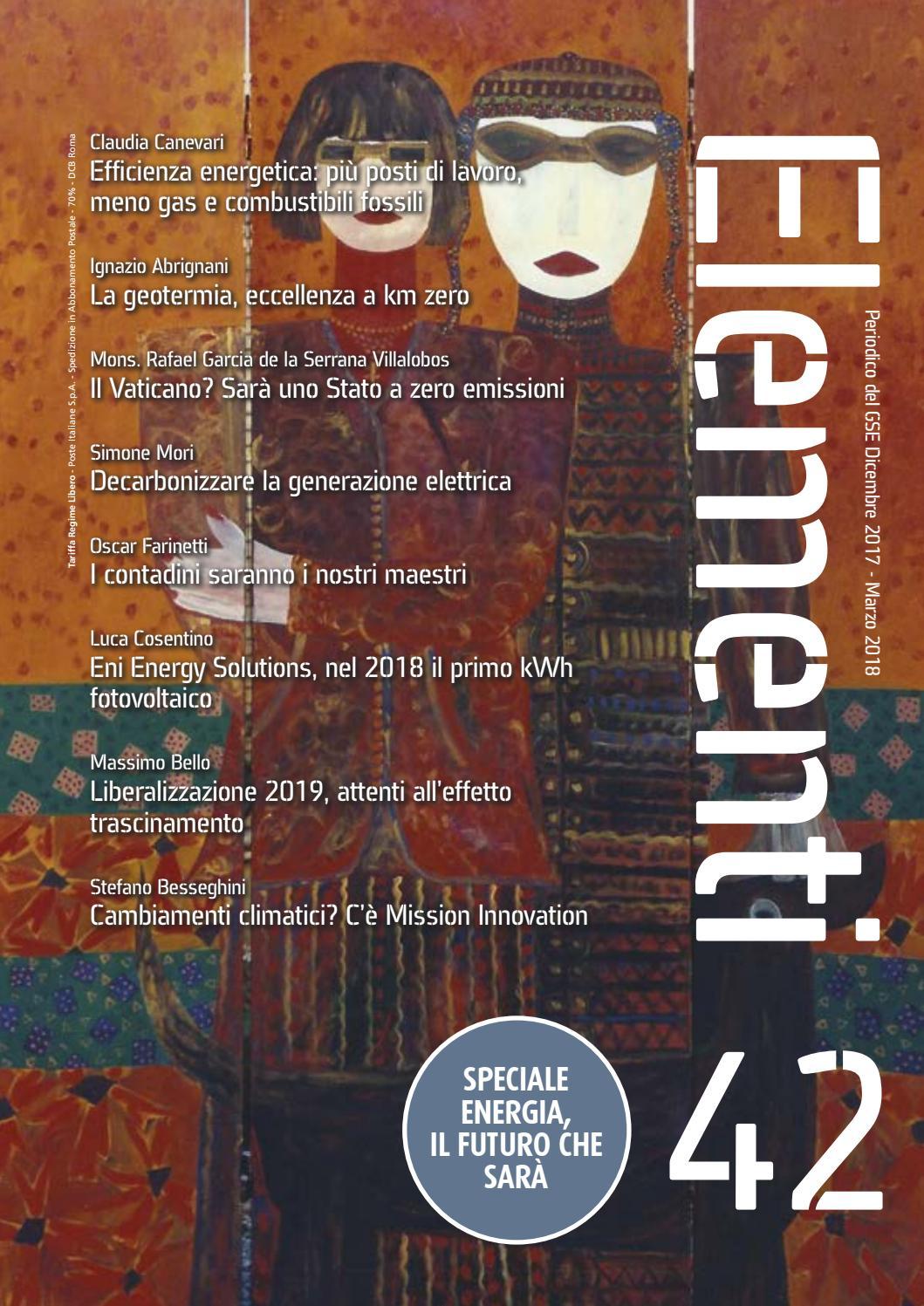 Elementi 42 - Dicembre 2017 - Marzo 2018 by Gestore dei Servizi Energetici  - GSE S.p.A. - issuu c60595713a86