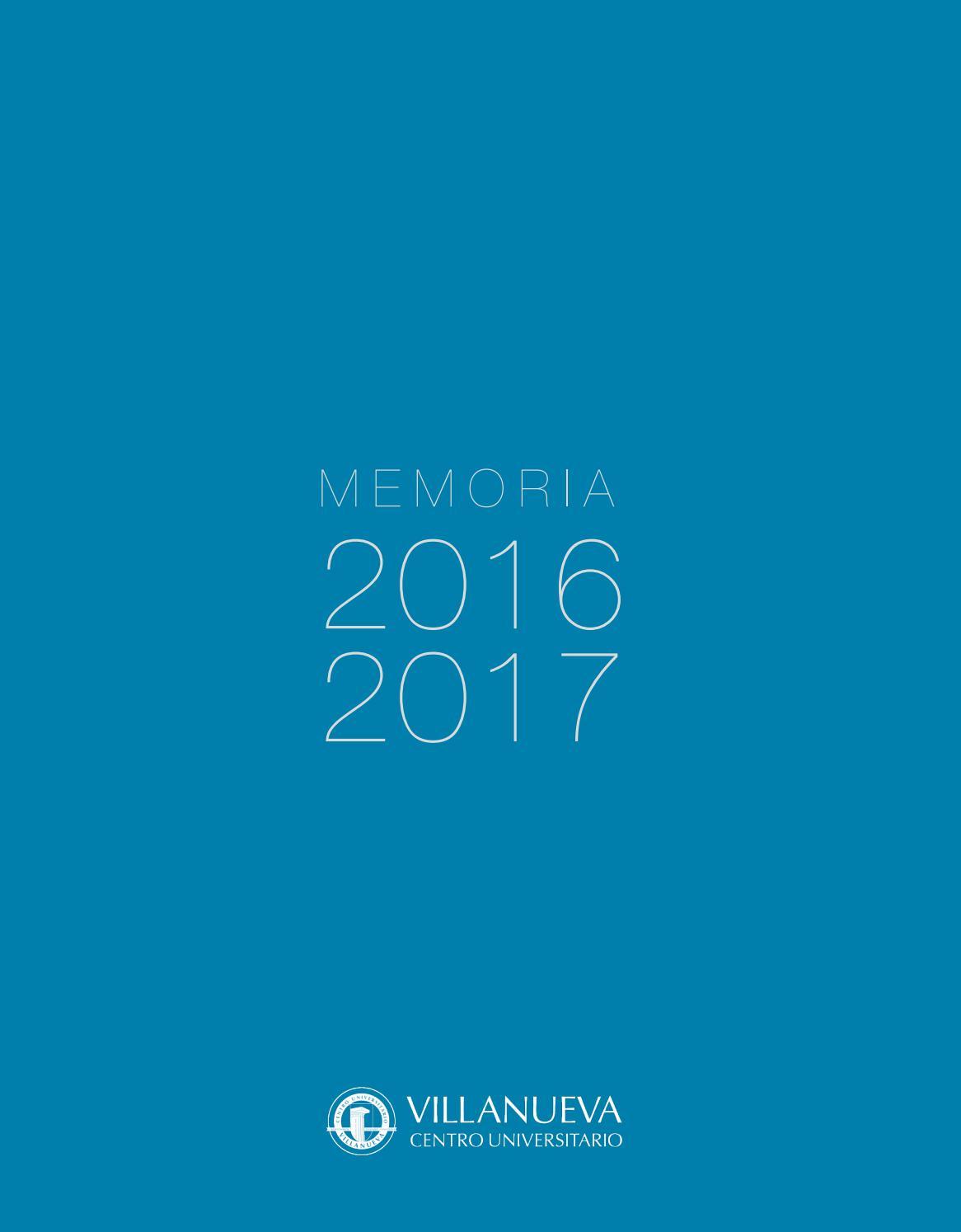 Memoria académica 16 17 by Villanueva Centro Universitario - issuu
