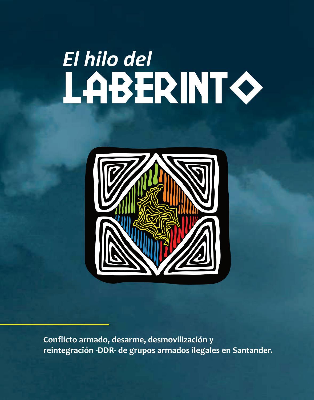 El hilo del laberinto 2012 by Comunicaciones Corporación Compromiso ...