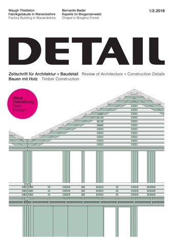 DETAIL 1 2/2018   Bauen Mit Holz/ Timber Construction By DETAIL   Issuu