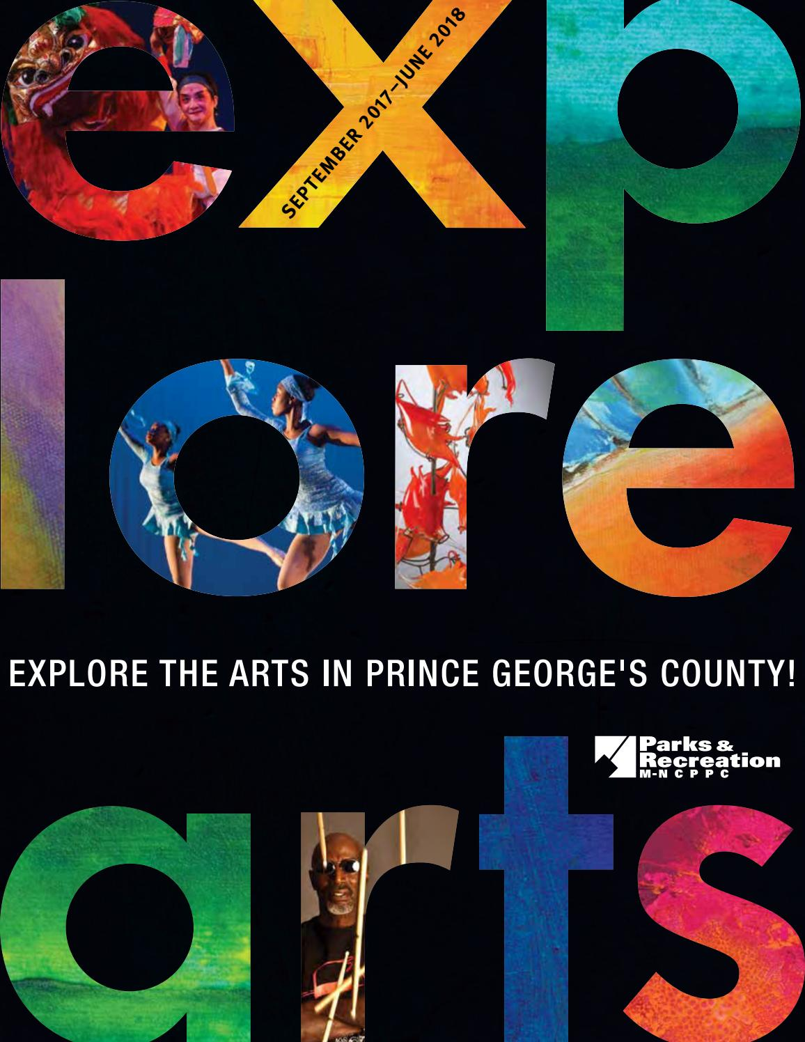 2017-18 Explore Arts by M-NCPPC, Department of Parks & Recreation