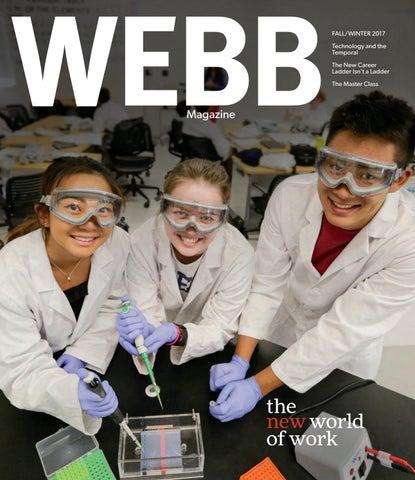 WEBB Magazine Fall/Winter 2017 by The Webb Schools - issuu