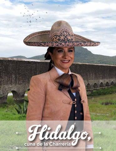 Hidalgo Cuna De La Charrería By Maria Gloria Hernandez Madrid Issuu