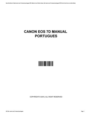 canon eos 7d manual portugues by xf69 issuu rh issuu com Canon Professional Cameras manual da 7d em portugues